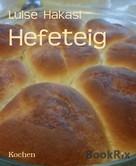 Luise Hakasi: Hefeteig ★★★