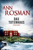 Ann Rosman: Das Totenhaus ★★★★