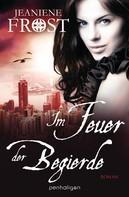 Jeaniene Frost: Im Feuer der Begierde ★★★★★
