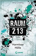 Amy Crossing: Raum 213 - Harmlose Hölle ★★★★