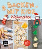 verschiedene: Backen mit Kids (Kindern) – Weihnachten