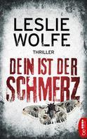 Leslie Wolfe: Dein ist der Schmerz ★★★★
