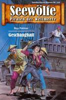 Roy Palmer: Seewölfe - Piraten der Weltmeere 110 ★★★★