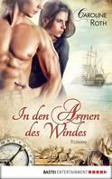 Caroline Roth: In den Armen des Windes ★★★★