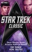 Dean Wesley Smith: Star Trek - Classic: Die Ringe von Tautee ★★★★★