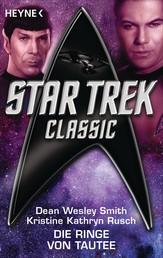 Star Trek - Classic: Die Ringe von Tautee - Roman