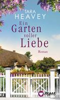 Tara Heavey: Ein Garten voller Liebe ★★★★★