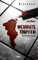 Erik Wikki: Wehmutstropfen