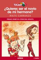 Maite Carranza Gil-Dolz: ¿Quieres ser el novio de mi hermana?