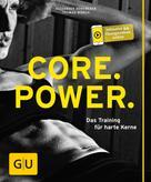 Alexander Hoheneder: Core Power