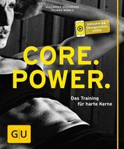 Core Power - Das Training für harte Kerne