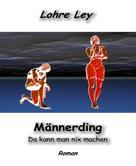 Lohre Ley: Männerding ★★