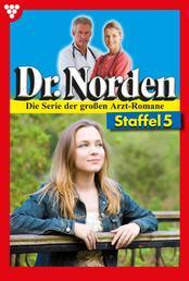 Dr. Norden (ab 600) Staffel 5 – Arztroman - E-Book 641-650