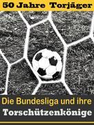 Hans-Werner Wiedholz: Die besten Stürmer der Fußball Bundesliga - Die Torschützenkönige ★