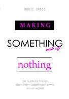 Doris Gross: Making Something out of Nothing