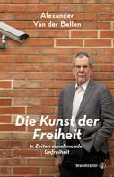 Alexander Van der Bellen: Die Kunst der Freiheit ★★★