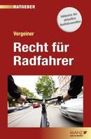 Martin Vergeiner: Recht für Radfahrer ★★★★★
