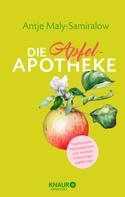 Antje Maly-Samiralow: Die Apfel-Apotheke ★★★★