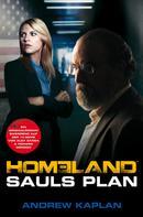 Andrew Kaplan: Homeland: Sauls Plan ★★★★