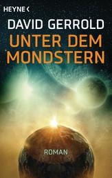 Unter dem Mondstern - Roman