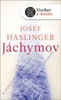 Josef Haslinger: Jáchymov ★★★★★