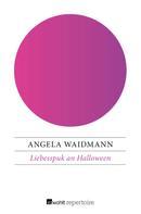 Angela Waidmann: Liebesspuk an Halloween ★★★★
