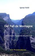 Ignaz Hold: Der Fall de Montagne ★★★★