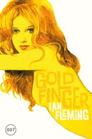Ian Fleming: James Bond 07 - Goldfinger ★★★★