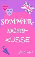 Lisa Schubert: Sommernachtsküsse