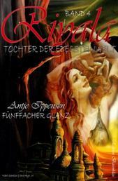 Riyala - Tochter der Edelsteinwelt, Band 4: Fünffacher Glanz - Cassiopeiapress Fantasy/ Edition Bärenklau