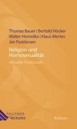 Religion und Homosexualität - Aktuelle Positionen