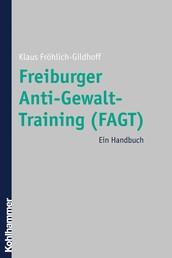 Freiburger Anti-Gewalt-Training (FAGT) - Ein Handbuch