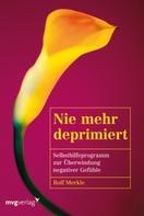 Rolf Merkle: Nie mehr deprimiert ★★