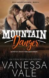 Mountain Danger - schützt mich vor Gefahren