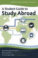 Stacie Berdan: A Student Guide to Study Abroad
