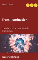 Anton Lacroft: Transillumination ★