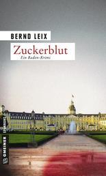 Zuckerblut - Oskar Lindt's zweiter Fall