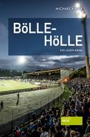 Michael Kibler: Bölle-Hölle ★★★★★