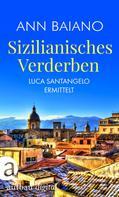 Ann Baiano: Sizilianisches Verderben