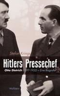Stefan Krings: Hitlers Pressechef ★★★★