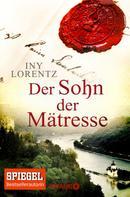Iny Lorentz: Der Sohn der Mätresse ★★★★