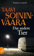 Taavi Soininvaara: Das andere Tier ★★★★