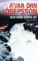 Ævar Örn Jósepsson: Wer ohne Sünde ist ★★★