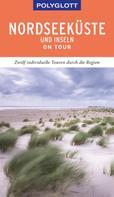 Elke Frey: POLYGLOTT on tour Reiseführer Nordseeküste & Inseln