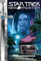 Peter David: Star Trek - New Frontier 08: Excalibur - Renaissance ★★★★