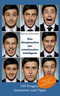 Karina Lehmann: Das Nonplusultra der emotionalen Intelligenz