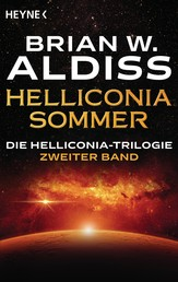 Helliconia: Sommer - Die Helliconia-Trilogie, Band 2 - Roman