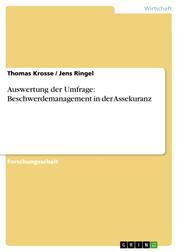 Auswertung der Umfrage: Beschwerdemanagement in der Assekuranz