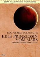 Edgar Rice Burroughs: EINE PRINZESSIN VOM MARS