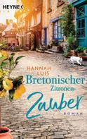 Hannah Luis: Bretonischer Zitronenzauber